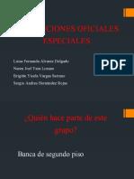 INSTITUCIONES OFICIALES ESPECIALES.pptx