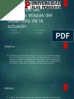 Manejo de las diversas etapas del desarrollo de la oclusión.pptx