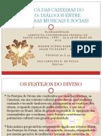 A MÚSICA DAS CAIXEIRAS DO DIVINO-Bonagamba.pptx