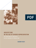 Dalibor Vesely - Architecture in the Age of Divided Representation_ The Question of Creativity in the Shadow of Production (2004, The MIT Press).pdf