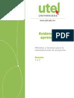 Evidencia 1 y 2    Metodos y tecnicas para la administracion de proyectos