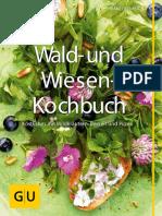 GU Wald- und Wiesen-Kochbuch - Koestliches mit Wildkraeutern, Beeren und Pilzen.epub