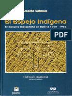 Josefa Salmón - El espejo indígena. El discurso indigenista en Bolivia, 1900-1956