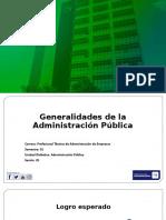 20171 - Administración Pública - Semana 01 Generalidades Administración Pública.pptx