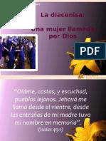 1. La Diaconisa Una Mujer Llamada Por Dios