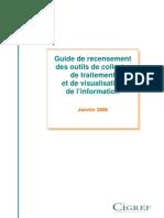 2006 - Guide de recensement des outils de collecte de traitement et de visualisation de l information-web