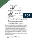 VHDL is a Hardware Description Language