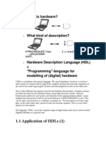 VHDL is a Hardware Description Language