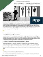 13 Ejercicios Para Vencer el Miedo a la _Fotografía Urbana_.pdf