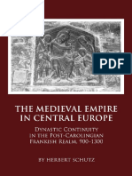 Herbert Schutz - The Medieval Empire in Central Europe_ Dynastic Continuity in the Post-Carolingian Frankish Realm, 900-1300-Cambridge Scholars Publishing (2010)