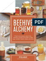 Ahnert, Petra - Beehive Alchemy_ Projects and Recipes Using Honey, Beeswax, Propolis, and Pollen to Make Soap, Candles, Creams, Salves, and More (2018, Quarry Books an imprint of The Quarto Group).pdf