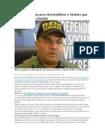 El presunto plan para desestabilizar a Maduro que se tejía desde Colombia