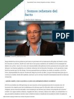 Hugo Moldiz Somos rehenes del gobierno de facto