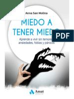 Miedo a tener miedo_ Aprende a vivir sin temores, ansiedades, fobias y pánicos - Anna María San Molina.pdf