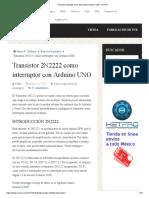 Transistor 2N2222 como interruptor Arduino UNO- HeTPro