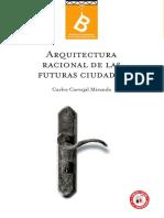 Arquitectura racional de las futuras ciudades por Carlos Carvajal M