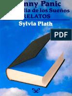 Plath, Sylvia - Johnny Panic y La Biblia de sueños. Relatos.pdf