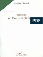 André Tosel - Spinoza ou l'autre (in)finitude (2009, L'Harmattan).pdf