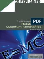 Physics-Explained-Erik-Gregersen-The-Britannica-Guide-to-Relativity-and-Quantum-Mechanics-Rosen-Educational-Services-2011.pdf