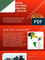 ASOCIACIÓN SUDASIÁTICA PARA LA COOPERACIÓN REGIONAL (ASACR).pptx