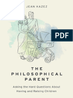 Jean Kazez - The philosophical parent _ asking the hard questions about having and raising children-Oxford University Press (2017)