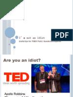 I'm not an idiot (1)