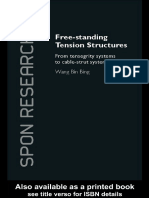 Free standing tension structures