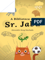 A Biblioteca do Sr. Jabu
