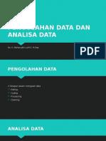 PENGOLAHAN DATA DAN ANALISA DATA.pptx
