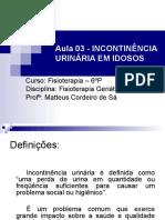 Aula 03 - Incontinência Urinária em Idosos.ppt