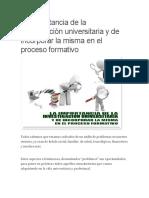 La importancia de la investigación universitaria y de incorporar la misma en el proceso formativo
