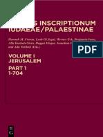 Hannah M. Cotton et al. (eds.) - Corpus Inscriptionum Iudaeae_Palaestinae, Volume I_ Jerusalem, Part 1_ 1–704-Walter de Gruyter (2010).pdf
