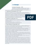O mercado de Energia - Ambiente de Contratação Regulada(ACR) e Ambiente de Contratação Livre(ACL)