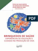 Livro_BRINQUEDOS-DE-SA__DE_capa-e-miolo.pdf; filename= UTF-8''Livro_BRINQUEDOS-DE-SAÚDE_capa-e-miolo.pdf