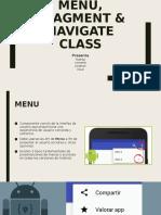 Menu, fragment & navigate class.pptx