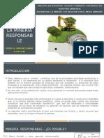 INVESTIGACIÓN_3_LA MINERÍA RESPONSABLE_PEDRO_SÁNCHEZ.pptx