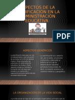 ASPECTOS DE LA PLANIFICACIÓN EN LA ADMINISTRACIÒN EDUCATIVA