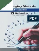 José Daniel Rivas Hidalgo (2019) - Morfología y Sintaxis Del Español de El Salvador.