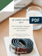 LE GUIDE ULTIME 2019 DES NOUVELLES MARQUES - par Atelier Particulier.pdf