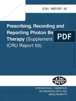 Prescribing, Recording and Reporting Photon Beam Therapy (Report 62)