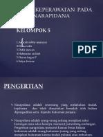 ASUHAN KEPERAWATAN  PADA NARAPIDANA kelompok5.pptx
