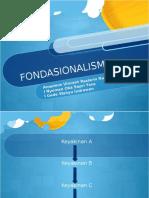 Fondasionalisme presentasi.pptx
