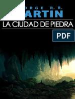 La Ciudad De Piedra - George R R Martin