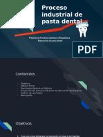 Proceso industrial de pastal dental.pptx