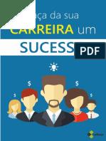 Ebook - Faça da sua carreira um sucesso