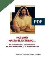 NOS AMÓ HASTA EL EXTREMO