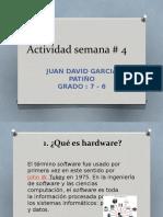 Actividad semana 4 Juan David Garcia Patiño 7-6.pptx