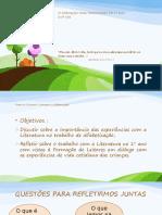 PPt nos e  3ªCRE - LITERATURA E ALFABETIZAÇÃO