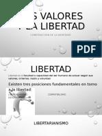 LOS VALORES Y LA LIBERTAD