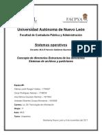 Concepto de directorios Estructura de los directorios Sistemas de archivos y particiones
